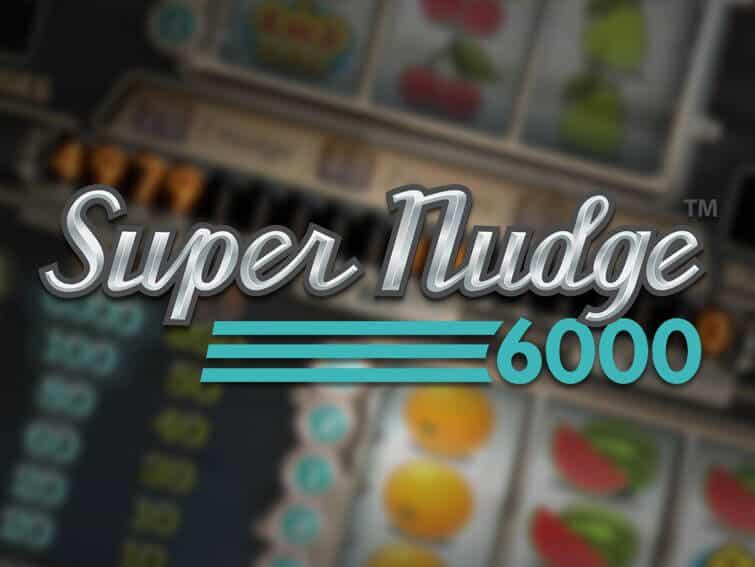 รีวิวสล็อต SUPER NUDGE 6000